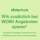 Ebay WOW Angebote 15% Rabatt