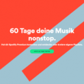 Spotify Premium 60 Tage kostenlos